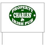 Charles' Irish Pub Yard Sign