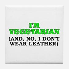 I'm vegetarian Tile Coaster