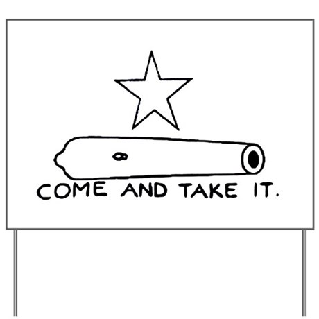 "Gonzales Flag ""Come and Take Yard Sign"