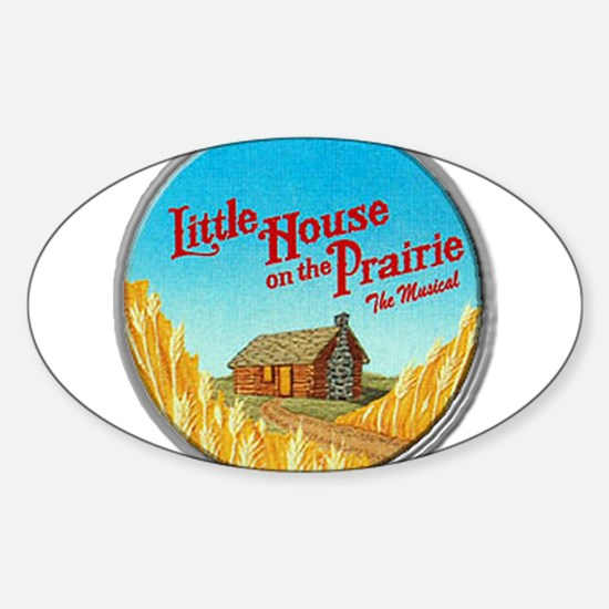House on Prairie Ingalls Sticker (Oval)