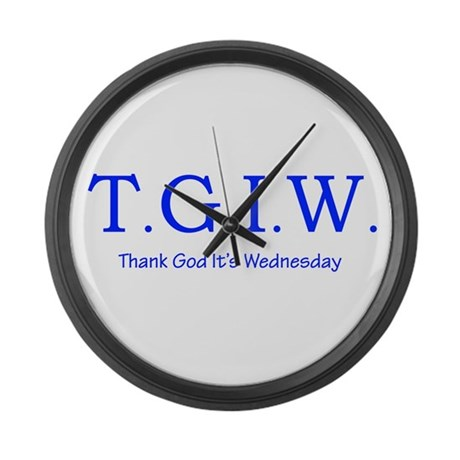 Thank God It's Wednesday! Large Wall Clock