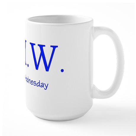 Thank God It's Wednesday! Large Mug
