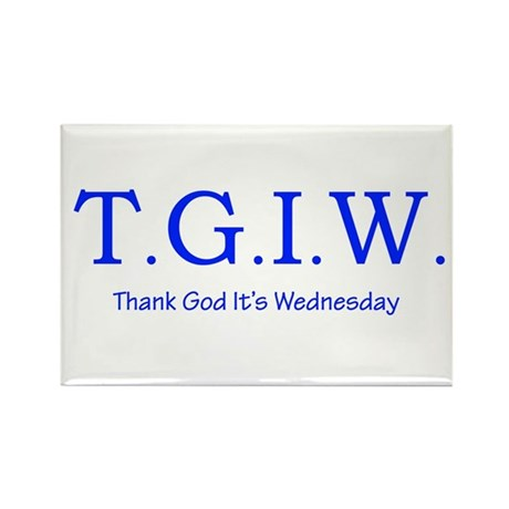 Thank God It's Wednesday! Rectangle Magnet (100 pa
