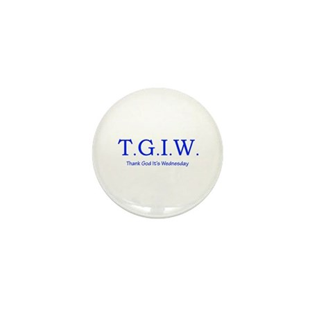 Thank God It's Wednesday! Mini Button (10 pack)