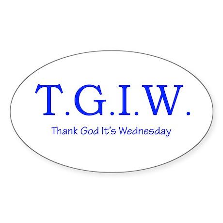 Thank God It's Wednesday! Sticker (Oval)