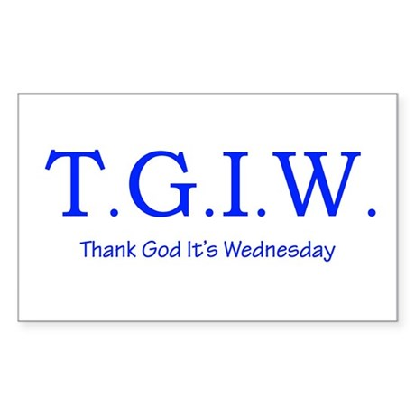 Thank God It's Wednesday! Sticker (Rectangle 10 pk