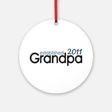Grandpa Est 2011 Ornament (Round)
