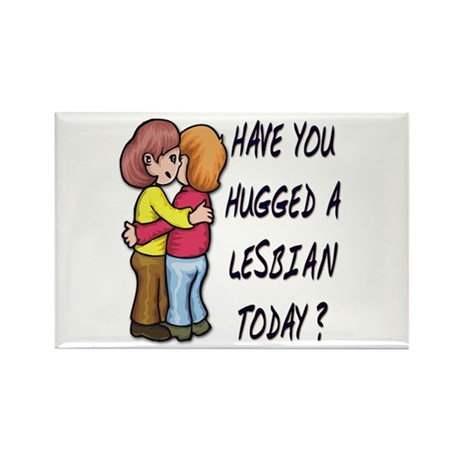 Hug a Lesbian Rectangle Magnet