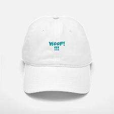 WOOF!!!! BLUISH GREEN Baseball Baseball Cap