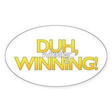 Duh, Winning! Decal
