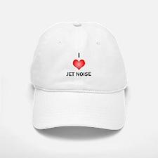 I Love Jet Noise Baseball Baseball Cap