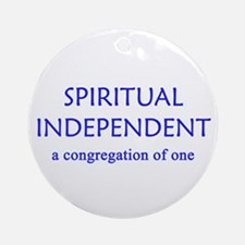 Spiritual Independent Ornament (Round)