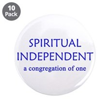 "Spiritual Independent 3.5"" Button (10 pack)"