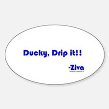 Ducky, Drip it!! Decal