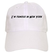 Famous in New York Baseball Cap