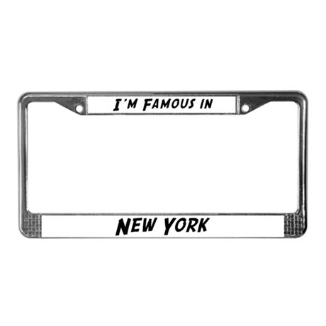 Famous in New York License Plate Frame