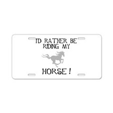 Rather...Horse! Aluminum License Plate