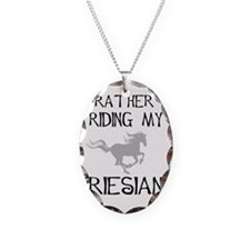 I'd Rather...Friesian Necklace