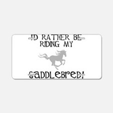 Rather-Saddlebred! Aluminum License Plate