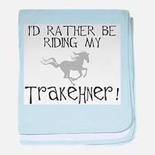 Rather Be-Trakehner! baby blanket
