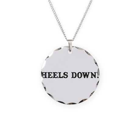 """Heels Down!"" Necklace Circle Charm"