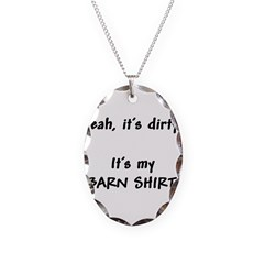 dirty barn shirt Necklace Oval Charm
