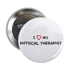 I Love Physical Therapist Button