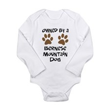 Owned By A Bernese Mt. Dog Long Sleeve Infant Body