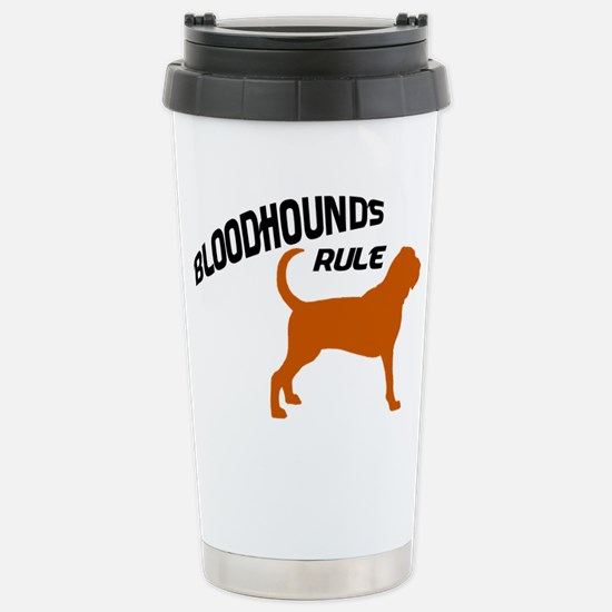 Bloodhounds Rule Stainless Steel Travel Mug