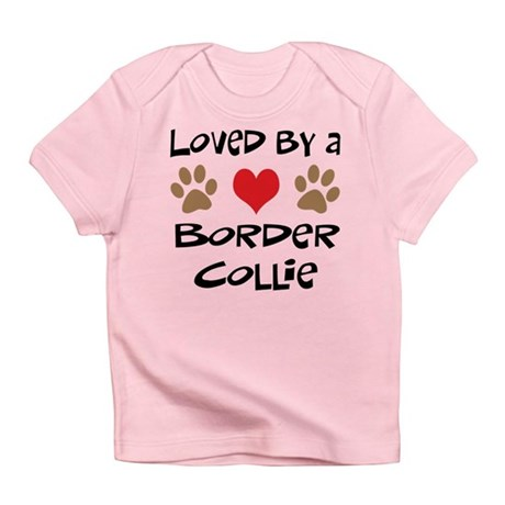 Loved By A Border Collie Infant T-Shirt