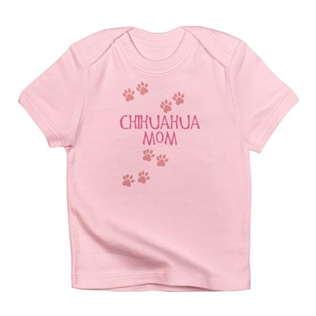 Pink Chihuahua Mom Infant T-Shirt