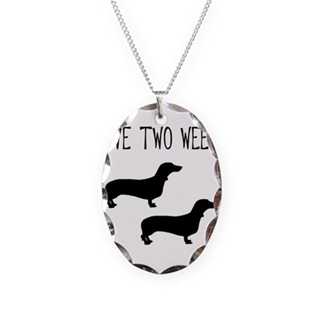 I Have Two Weenies Necklace Oval Charm