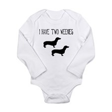 I Have Two Weenies Long Sleeve Infant Bodysuit