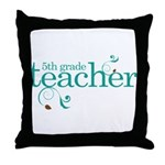 5th Grade Best Teacher Gift Throw Pillow