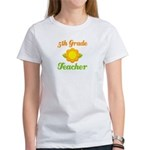 Fifth Grade Good Teacher Gifts Women's T-Shirt