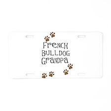 French Bulldog Grandpa Aluminum License Plate