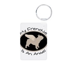 Frenchie Is An Angel Keychains