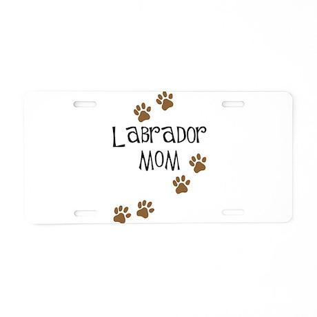 Labrador Mom Aluminum License Plate