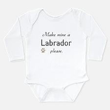 Make Mine Labrador Long Sleeve Infant Bodysuit