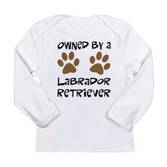 Owned By A Lab... Long Sleeve Infant T-Shirt