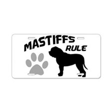 Mastiffs Rule Aluminum License Plate