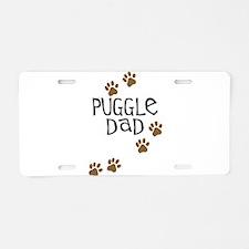 Puggle Dad Aluminum License Plate