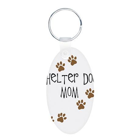 Shelter Dog Mom Aluminum Oval Keychain