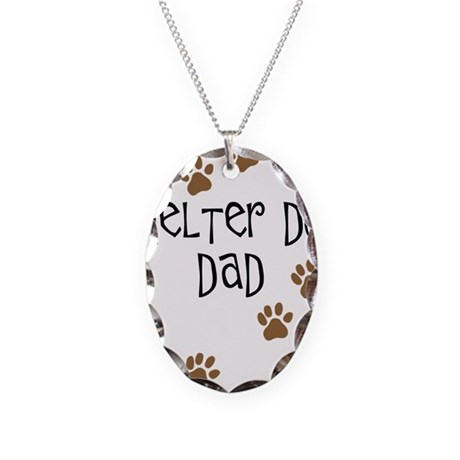 Shelter Dog Dad Necklace Oval Charm
