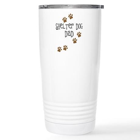 Shelter Dog Dad Stainless Steel Travel Mug