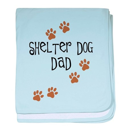 Shelter Dog Dad baby blanket