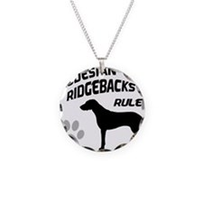Rhodesian Ridgebacks Rule Necklace