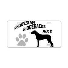 Rhodesian Ridgebacks Rule Aluminum License Plate
