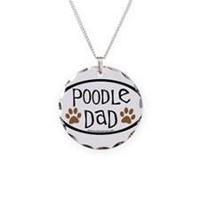 Poodle Dad Oval Necklace Circle Charm