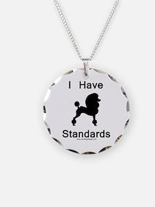 Poodle - I Have Standards Necklace